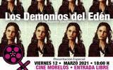 """La presentación estelar será el viernes 12 de marzo, a las 18:00 horas, con el documental """"Los demonios del Edén"""" de Alejandra Islas"""